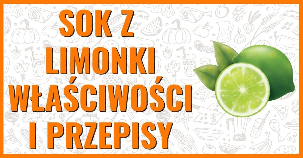 Właściwości lecznicze i przepisy na sok z limonki