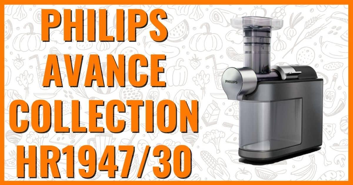 Wyciskarka wolnoobrotowa Philips Avance Collection HR1947/30 opinie