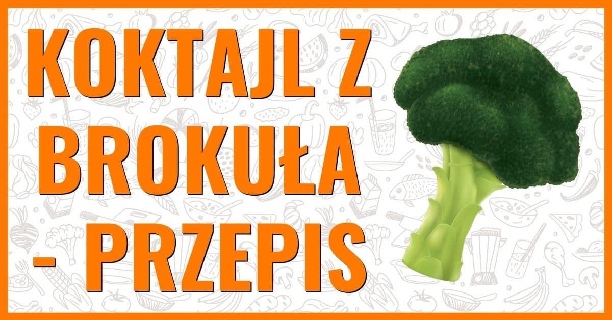 koktajl z surowego brokuła